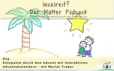 #15 Entspannt durch den Advent mit interaktiven Adventskalendern – mit Muriel Traber