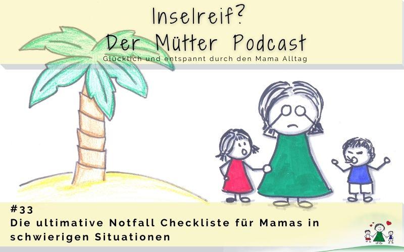 ultimative Notfall Checkliste für Mamas