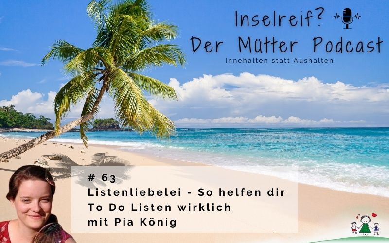Listenliebelei To Do Listen mit Pia König im inselreif Podcast